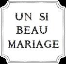 un si beau mariage