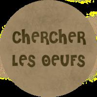 CHERCHER LES OEUFS N