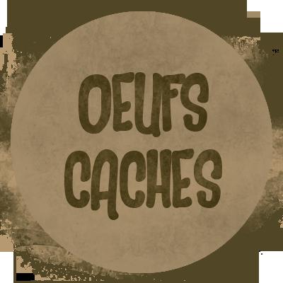 OEUFS CACHéS
