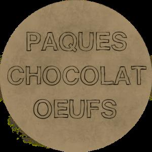 PAQUES CHOCOLAT OEUFS
