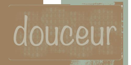 douceur