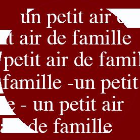 un petit air de famille